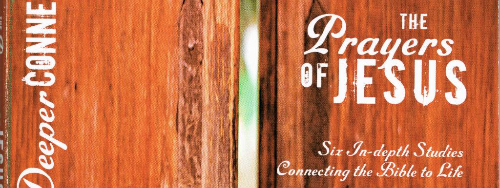 The Prayers of Jesus Course